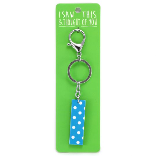Keyring - I saw this & thought of You - I