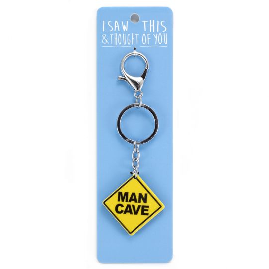 Keyring - I saw this & thought of You - Man Cave