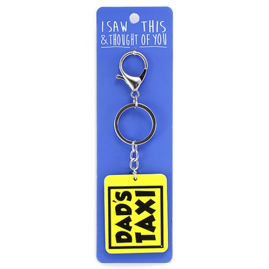 Sleutelhanger - I saw this & thought of You - Dads Taxi