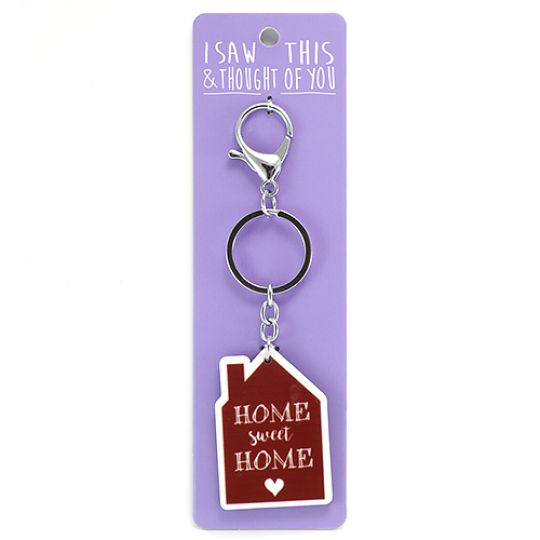Sleutelhanger - I saw this & thought of You - Home Sweet Home