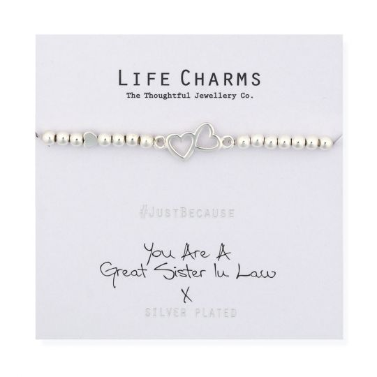 480281 Life Charms - LC081BW - Just because - You are a Great Sister in Law