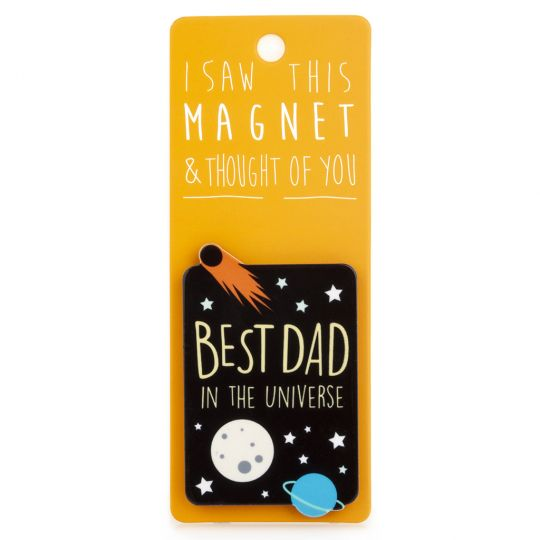 I saw this Magnet and .... - MA006 - Best Dad in the Universe