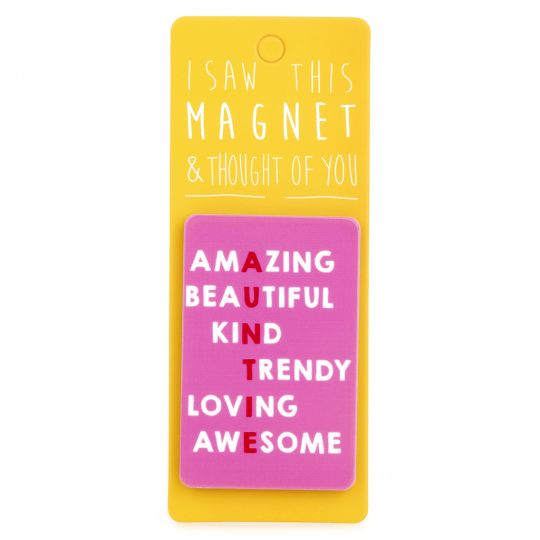 I saw this Magnet and .... - MA012 - Auntie