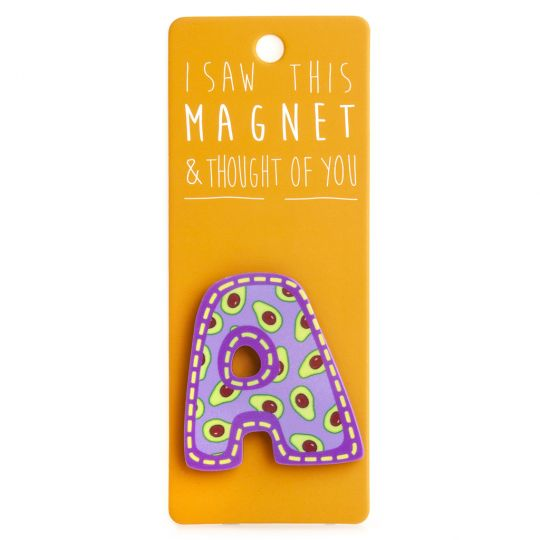 I saw this Magnet and .... - MA021 - Letter A