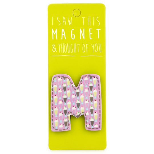 I saw this Magnet and .... - MA033 - Letter M