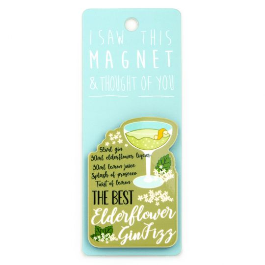 I saw this Magnet and .... - MA055 - Elderflower Gin Fizz