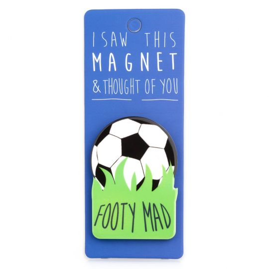 I saw this Magnet and .... - MA077 - Footy Mad