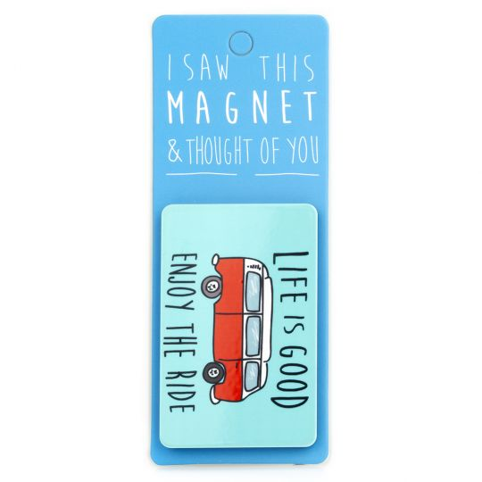 I saw this Magnet and .... - MA078 - Enjoy the ride