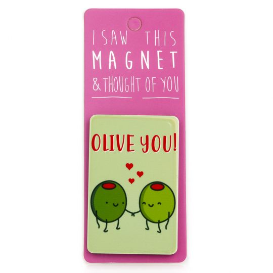 I saw this Magnet and .... - MA100 - Olive you