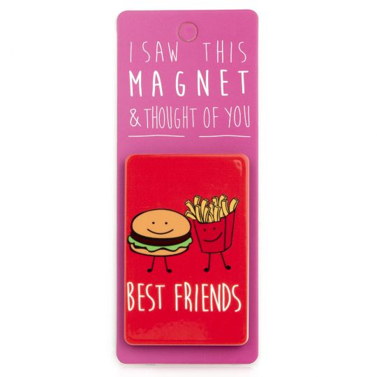 I saw this Magnet and .... - MA105 - Best Friends